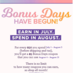 Bonus Days Coupons have begun! Earn $5 coupons with every $50 order in July