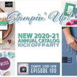 VIDEO: The New 20120-21 Stampin Up Annual Catalog Kick off and Prizes – Episode 100