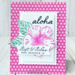 CARD: Aloha rest and relax from the Timeless Tropical Stamps