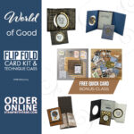 CARD KIT: World of Good Flip Card Techniques & Bonus 20 Quick Card Class & Double FBP – ends July 23July