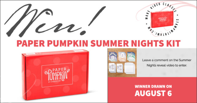 Win Paper Pumpkin Summer Nights Kit