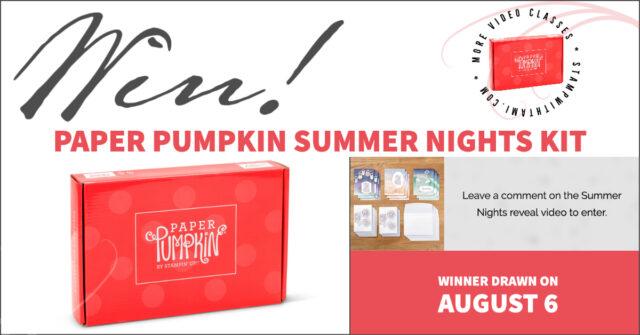 Win Paper Pumpkin Summer Nights Kit