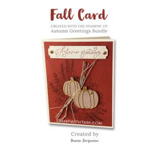 autumn greetings stampin up
