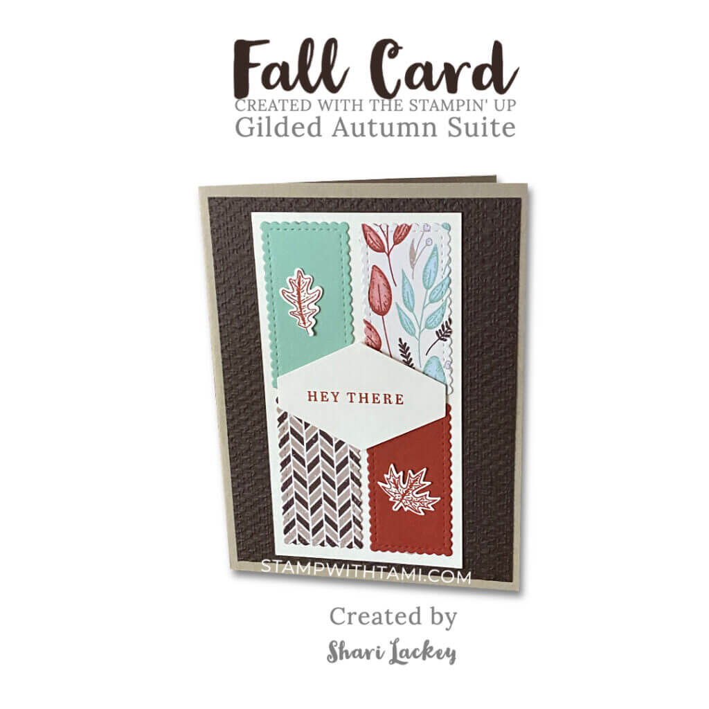 beautiful autumn card stampin up shari lackey