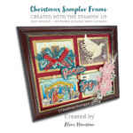 Part 4 of my Holiday Mini Catalog Mega Share – Alice's Holiday Sampler Frame