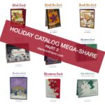 Part 3 of my Holiday Mini Catalog Mega Share