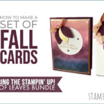 BLOG HOP & VIDEO: How to make a set of fall cards featuring the Love of Leaves