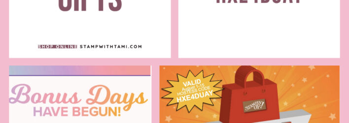 SPECIALS: Tami's Ordering Gift Tutorials for August 1-15 – Hostess Code HXE4DUAY