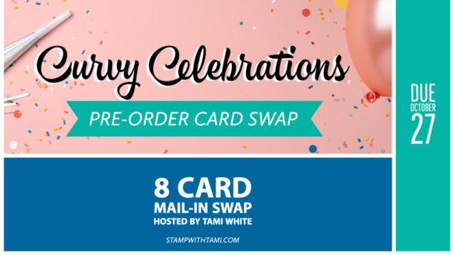 Curvy Celebrations Card Swap