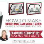 VIDEO: How to make mirror images and action wobble cards