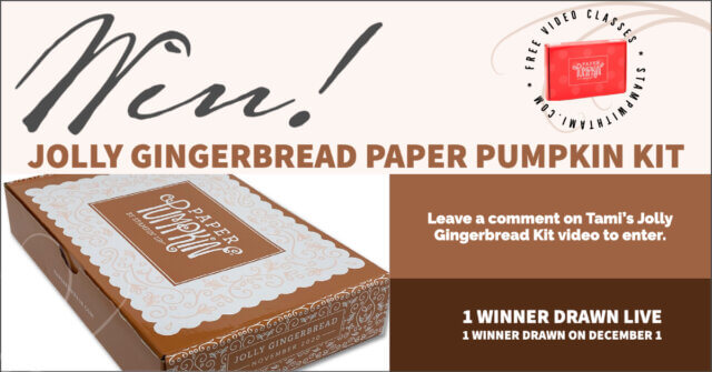 Win Jolly Gingerbread Paper Pumpkin Kit