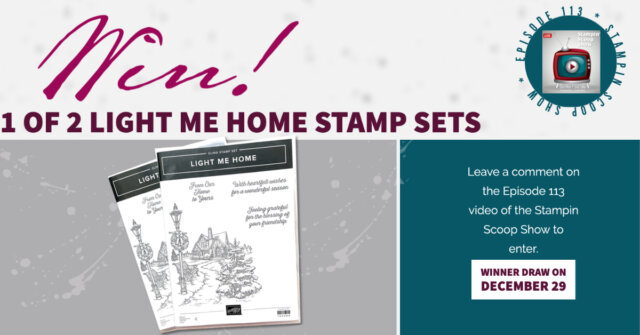 Win 1 of 2 light me home stamp sets