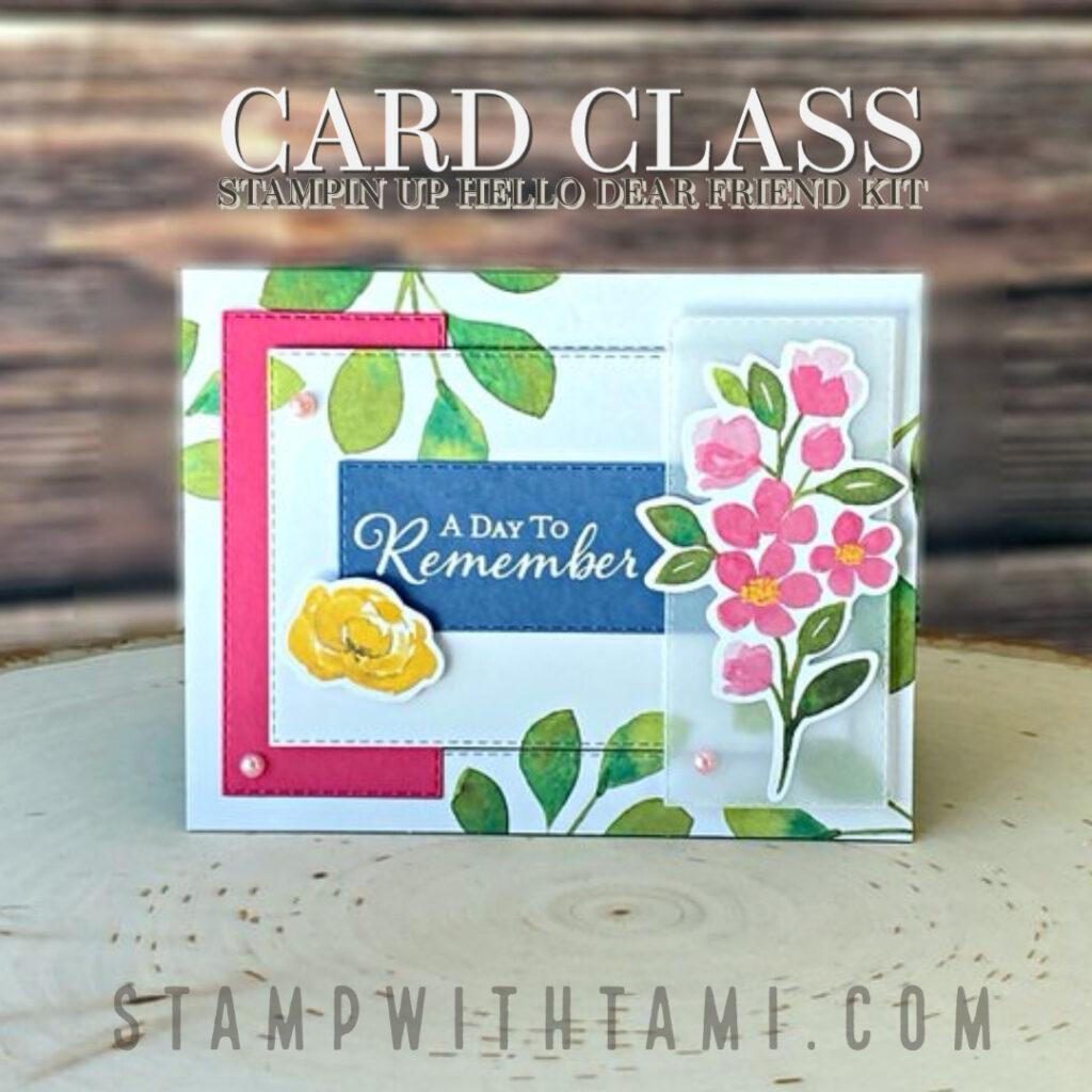 Hello Dear Friend Card Kits
