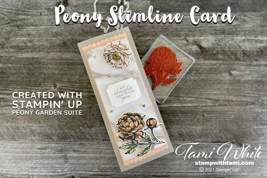 Peony Garden Slimline Card Tutorial