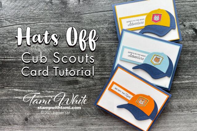 Hats Off Cub Scouts Card Tutorial