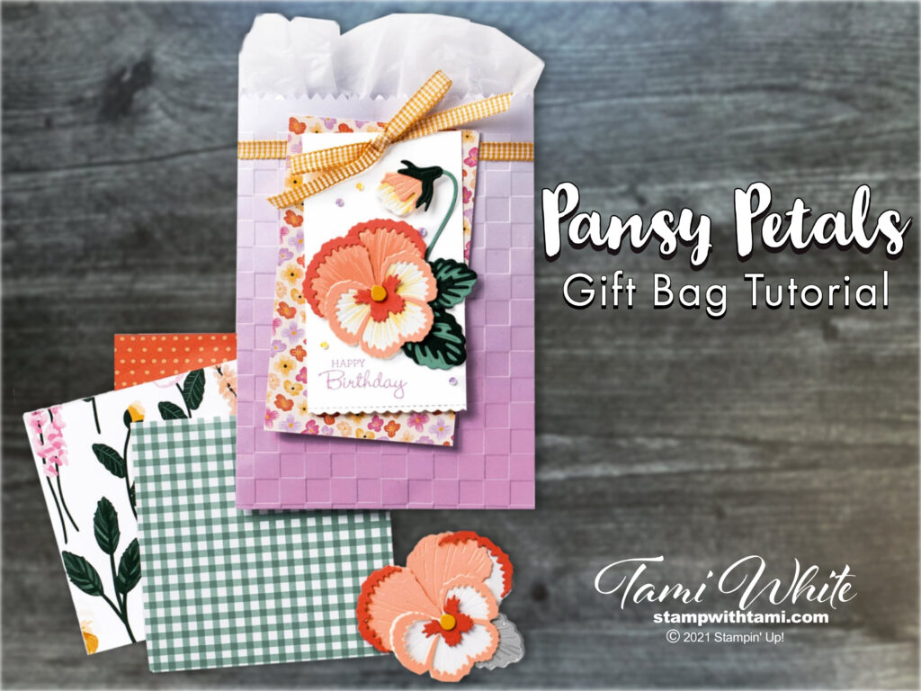 Pansy Patch Gift Bag Tutorial