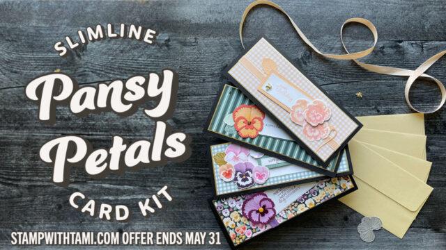 Pansy Petals Slimline Card Kits