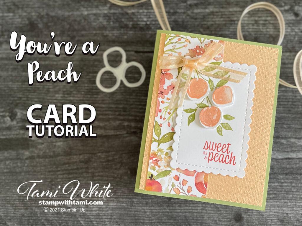 You're a Peach Card Tutorial